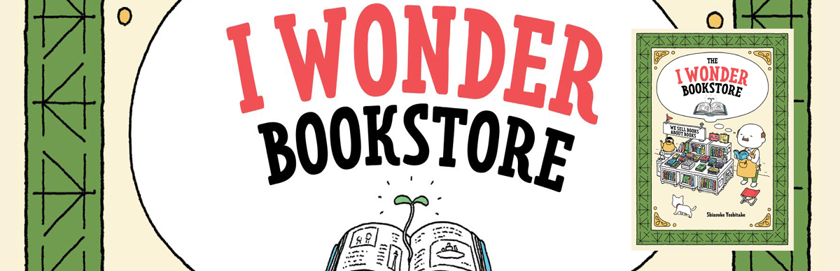 Cover image for The I Wonder Bookstore