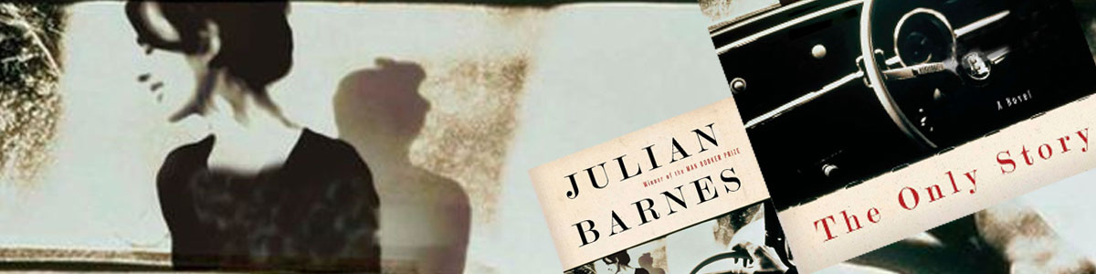 Partial book cover for The Only Story by Julian Barnes