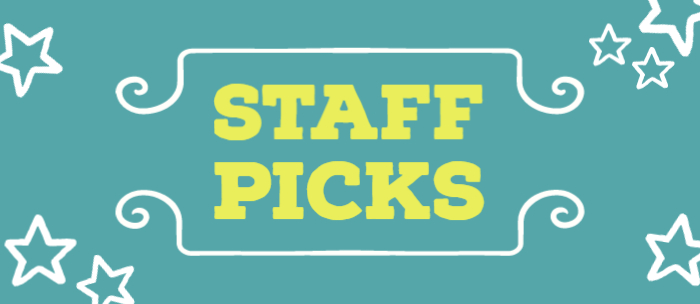 "Graphic with words ""Staff Picks"""